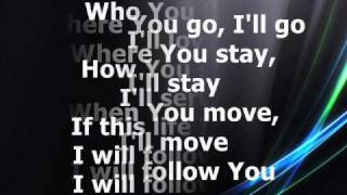 Chris Tomlin - I Will Follow [With Lyrics]