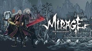 Rain Blood Chronicles: Mirage video