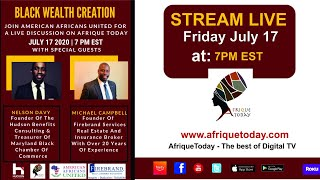 Americans Africans United Presents – Black Wealth Creation