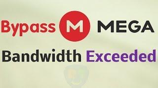 Mega Files Download Quata Exceed Fixed 100% - Thủ thuật máy tính
