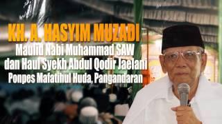 KH Ahmad Hasyim Muzadi  Maulid Nabi Muhammad Di Pesantren Mafatihul Huda Pangandaran