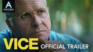 Vice - Official Trailer