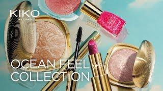KIKO Milano - New Ocean Feel Collection