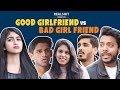 Good Girlfriend VS Bad Girlfriend | RealSHIT