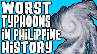What are the deadliest typhoons ever hit the Philippines?