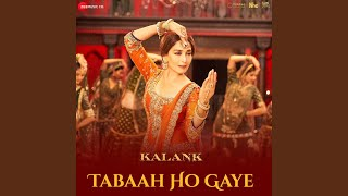 Tabaah Ho Gaye - YouTube