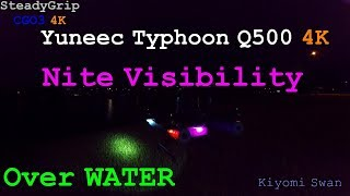 Yuneec Q500 4K #04 Nite Visibility (In Water)