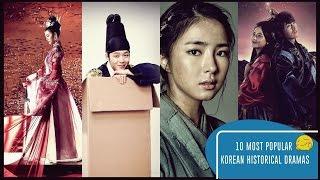 10 Most Popular Korean Historical Dramas