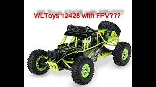 I Added FPV to my WLToys 12428 Rock Crawler