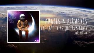 Angels & Airwaves - One Last Thing (Official Instrumental)