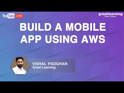 Build a Mobile App using AWS | Build AWS Apps With Almost Zero Code | Great Learning