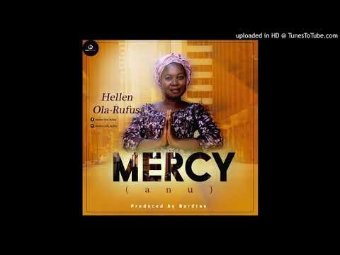 Hellen Ola-Rufus - Mercy (Anu)