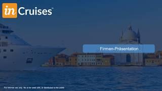 Was bedeutet inCruises(R) Partner Mitglieder zu sein!!! Deutsche Presentation