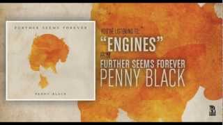 Further Seems Forever - Engines