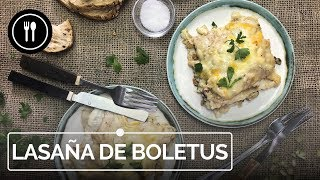 LASAÑA DE BOLETUS: esta es la mejor receta que vas a encontrar. SÚPER SABROSA | Instafood
