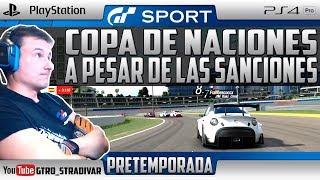 GT SPORT - PRETEMPORADA COPA NACIONES | A PESAR DE LAS SANCIONES | GTro_stradivar Carrera Online