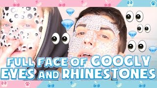 FULL FACE OF GOOGLY EYES AND RHINESTONES