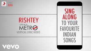 Rishtey - Life in a Metro|Official Bollywood Lyrics   - YouTube