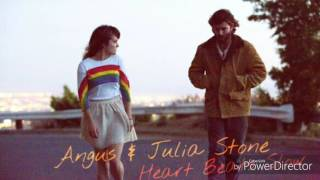 Angus & Julia Stone - Heart Beats Slow