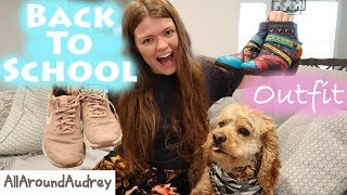 My Dog Chooses My Back To School College Outfit / AllAroundAudrey
