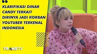 Video P3H - Klarifikasi Dinar Candy Yang Jadi Korban Youtuber Terkenal Indonesia (1/9/19) Part 1 MP3, 3GP, MP4, WEBM, AVI, FLV September 2019