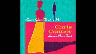 Chris Connor - Lover Come Back to Me