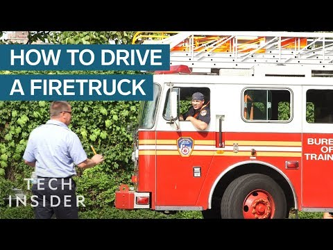How to Drive a Firetruck