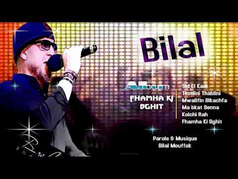 Cheb Bilal - Fhamha Ki Bghit (Album Complet) mp3 yukle - Mahni.Biz