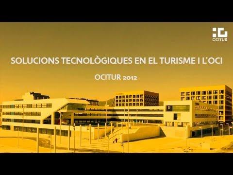 Ocitur 2012 – Taula Rodona: Solucions tecnològiques en el turisme i oci