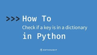 How to check if a key is in a dictionary in Python
