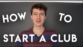 How To Start A Club in High School for Ivy League Admissions (2019)