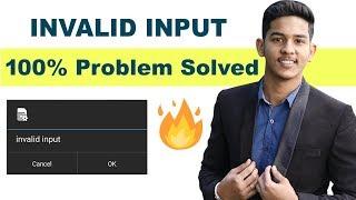 Invalid input Problem on mobile phone | Invalid input Problem Solved | invalid input ko kaise hataye