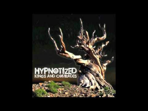 Kings & Comrades - Hypnotized