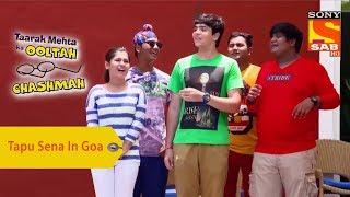 Gambar cover Your Favorite Character | Tapu Sena Have A Good Time In Goa | Taarak Mehta Ka Ooltah Chashmah