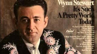 Wynn Stewart - You Told Him