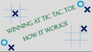 The Math behind Winning at Tic Tac Toe/ Naughts and Crosses