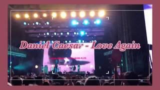Daniel Caesar   LOVE AGAIN (Live)