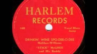 Stick McGhee - Drinkin' Wine Spo-Dee-O-Dee