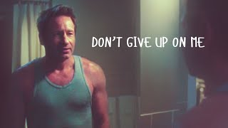 X-FILES * ❤ MSR * Don't Give Up On Me * Mulder/Scully