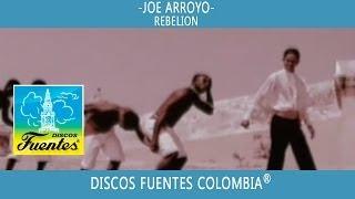 Rebelion / Joe Arroyo - [ Discos Fuentes ]