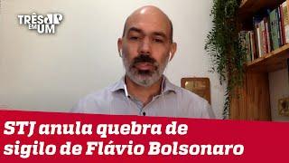 Diogo Schelp: Escândalo de corrupção envolvendo Flávio Bolsonaro pode acabar em pizza