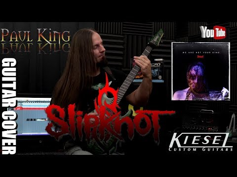 Paul King - Slipknot - Solway Firth [ Guitar Cover w/ Special Movie Effects