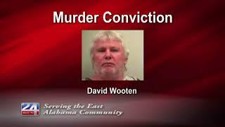 Murder Conviction of David Wooten Upheld