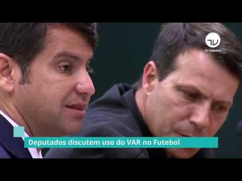 Deputados discutem uso do VAR no futebol - 06/12/19