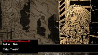 Biological Memory Archive 10 - The Pit