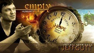JEFFREY ADAM GUTT- EMPTY - Humanity
