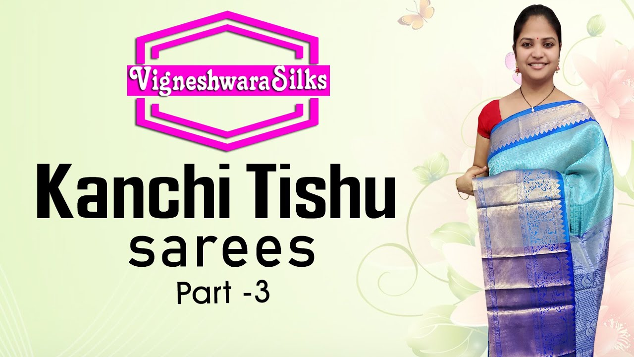 "<p style=""color: red"">Video : </p>Kanchi Tishu Sarees 50% Discount All Part 3 