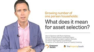 Growing Number Of One Person Households | What Does It Mean For Asset Selection?