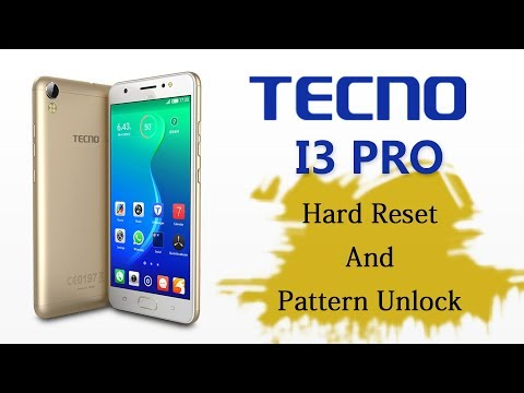 Download Tecno Camon I I3 I7 In5 Hard Reset Pattern And Password