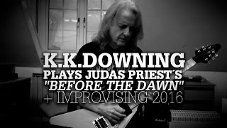 "K.K.Downing plays Priest´s ""Before The Dawn"" solo & improvising"